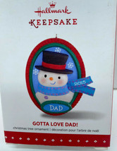 HALLMARK 2015 NEW GOTTA LOVE DAD Ornament NEW in Box - $6.88