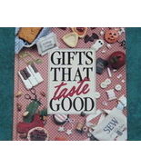 Gifts That Taste Good Cookbook and Crafting Lei... - $3.00