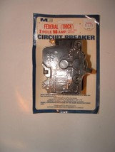 Federal thick 2 pole 50 amp circuit breaker - $14.99