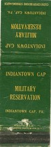 Indiantown Gap Military Reservation Indiantown PA  Matchbook cover 462 - $4.00
