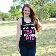 Sweeter than sweet tea & Pecan Pie Tank Top - $18.00