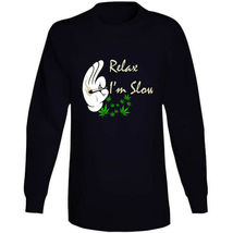 Relax I'm  Slow 420 Canna Long Sleeve T Shirt image 5