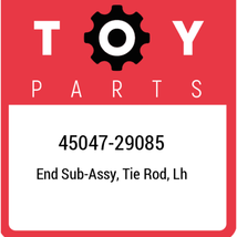 45047-29085 Toyota End sub-assy, tie rod, lh 4504729085, New Genuine OEM... - $73.34
