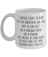 Funny Brother in law Mug, I Would Fight A Bear For You, Brother in law  - £10.86 GBP