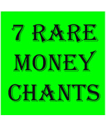 MON-TUES FREE GIFT W ANY ORDER! 7 RARE MONEY CHANTS CALL FORTH MAGICK MA... - $0.00