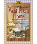 West from Home: Letters of Laura Ingalls Wilder, San Francisco, 1915 [Pa... - $34.65