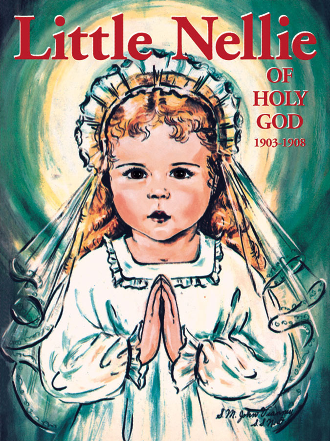 Little Nellie of Holy God (1903-1908)