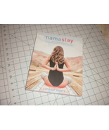 Namaslay Rock Your Yoga Practice Book by Candace Moore (paperback) 2016 - $29.95
