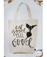 Home Decor Canvas Tote Bag - Eat Good Feel Good - $11.99
