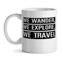 We Wander, We Explore, We Travel - Mad Over Mugs - Inspirational Unique ... - €17,31 EUR