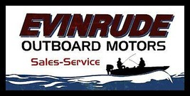 Evinrude Outboard Motors Sales and Service Metal Sign - $49.95