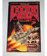 Doctor Who and the Day of the Daleks Terrance Dicks; David Mann (cover a... - $18.90