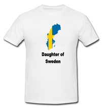 Daughter of Sweden Swede Swedish Map Flag Country White New T-shirt S M ... - $20.00