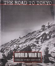 The Road to Tokyo (World War Ii, Vol 19) Wheeler, Keith and Time-Life Books - $7.59