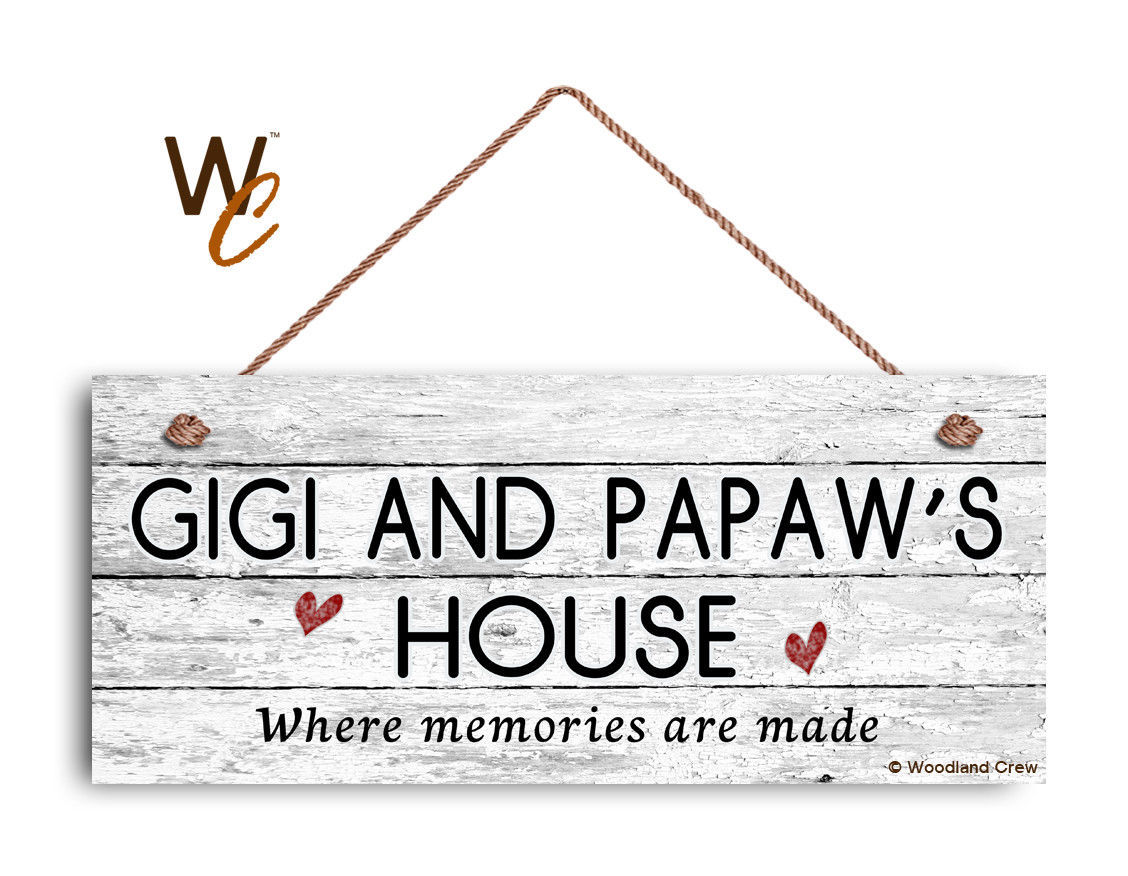Primary image for GIGI AND PAPAW'S HOUSE Sign, Where Memories Are Made, Weathered Style 6x14 Sign