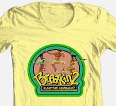 Breakin' 2 Electric Boogaloo T-shirt retro 1980's break dance movie cotton tee image 2