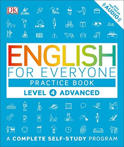 Primary image for English for Everyone: Level 4: Advanced, Practice Book: A Complete Self-Study Pr