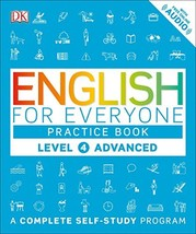 English for Everyone: Level 4: Advanced, Practice Book: A Complete Self-... - $9.99
