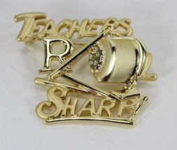 Teacher Pin, Teachers R Sharp!, Gold Tone Brooch, Signed AJC, Pencil Sha... - $7.00