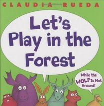 Let's Play In The Forest While The Wolf Is Not Around Rueda, Claudia image 1