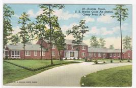 Hostess House US Marine Air Station Cherry Point North Carolina 1954 pos... - $5.94