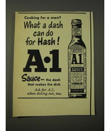 1950 A.1. Sauce Ad - Cooking for a man? What a dash can do for hash! - $14.99