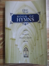 THE ONE YEAR BOOK OF HYMNS 365 Devotions Based On Popular Hymns - $5.00