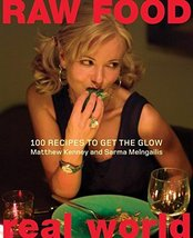 Raw Food/Real World: 100 Recipes to Get the Glow [Hardcover] Kenney, Matthew and - $13.84