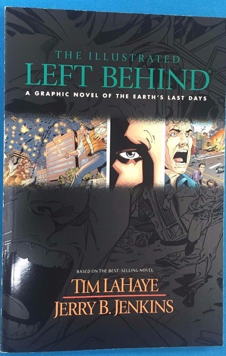 THE ILLUSTRATED LEFT BEHIND (2002) Tyndale House color Graphic Novel FINE
