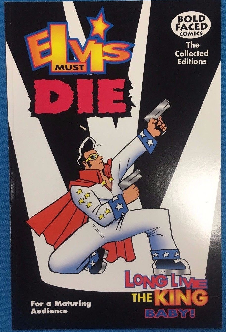 ELVIS MUST DIE Long Live the King Baby! (2000) Bold Faced Comics signed SqB FINE