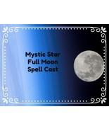 FULL MOON SPELL CAST MONDAY SEPT 20, 2021  CUSTOMIZED LOVE LUCK SPELL CAST - $33.00
