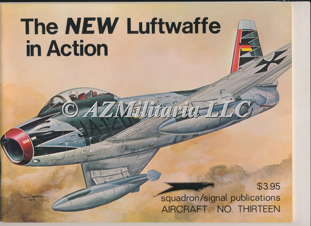 The New  Luftwaffe In Action  Aircraft No. 13