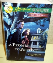 A Promise to Protect Liz Johnson (Love Inspired True Large Print Suspens... - $3.00