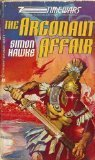Argonaut Affair (Time Wars) [Aug 01, 1987] Hawke, Simon