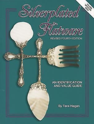 Silverplated Flatware by Tere Hagan (1998, UK-Paperback, Revised, Illustrated)