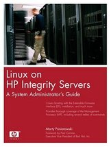 Linux on HP Integrity Servers: A System Administrator's Guide Poniatowsk... - $33.36