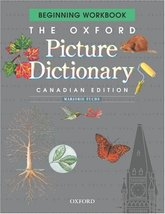 The Oxford Picture Dictionary: Beginning Workbook, Canadian Edition [Pap... - $19.59