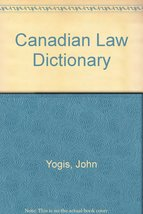 Canadian Law Dictionary [Paperback] Yogis, John and Gifis, Steven H. - $9.79