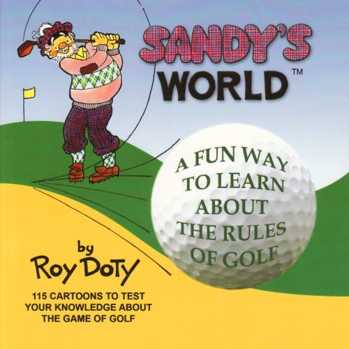 Sandy's World All About Golf Roy Doty and Phillip DeLeon