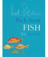 Fish: Ten Recipes Stein, Rick - $9.79