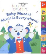 Baby Einstein: Baby Mozart: Music is Everywhere Aigner-Clark, Julie and ... - $67.50