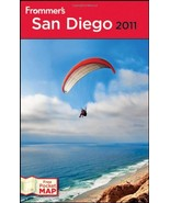 Frommer's San Diego 2011 (Frommer's Complete Guides) Hiss, Mark - $9.95