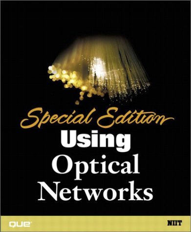 Special Edition Using Optical Networks NIIT; Ravi, Nirmala and Pradyumnan, Anura