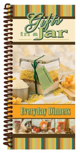 Gifts In A Jar, Everyday Dinners [Spiral-bound] CQ Products