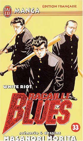 Racaille Blues, Tome 33 : White Riot [Mass Market Paperback]