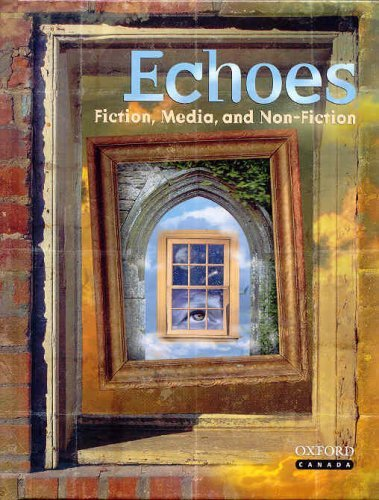 Echoes 12 : Fiction, Media, and Non-Fiction [Hardcover] Francine Artichuk