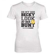 Vine Fresh Tees - Ladies / Juniors Oh My God Becky Look At Her Bunt T-shirt -... - $16.10