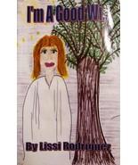 I'am a Good Wi... [Paperback] Lissi Rodriguez - $9.79