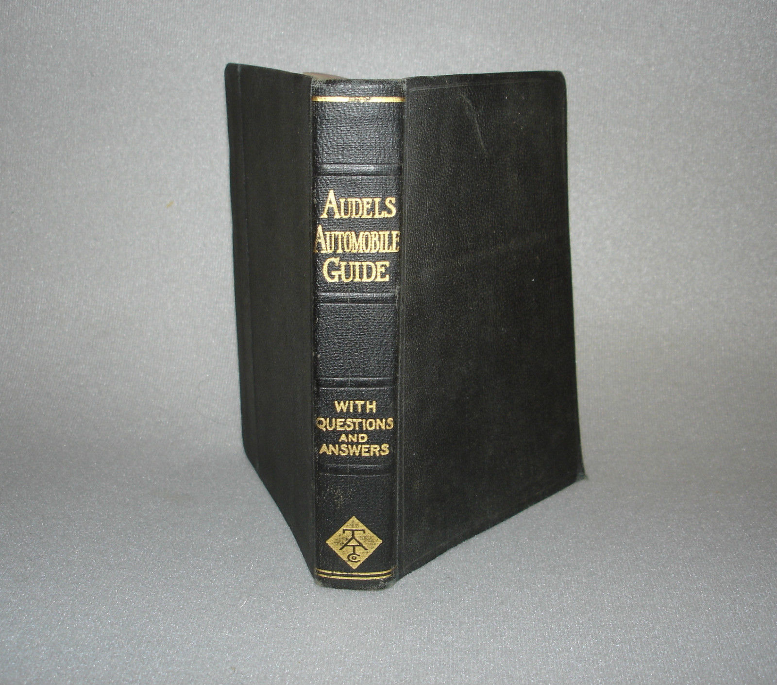 1915 AUDELS Automobile Guide With Questions and Answers