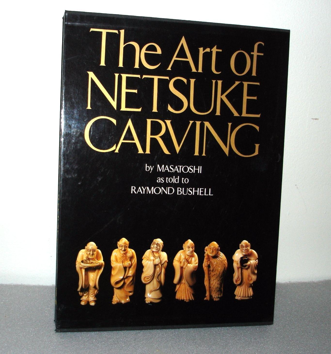 The Art of Netsuke Carving by Masatoshi (1992, Hardcover, Reprint)